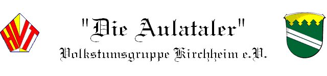 """Die Aulataler"" Volkstumsgruppe Kirchheim e.V."